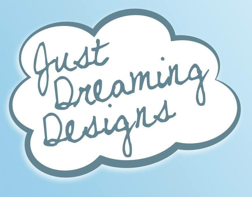 Just Dreaming Designs